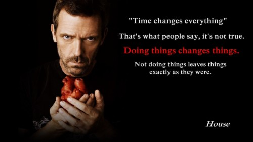 Image For Dr House Motivational Wallpaper House Md Quotes